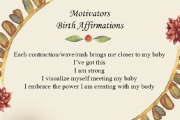 Words of affirmation to support women during labor, childbirth, birth